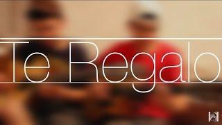 Te Regalo / Ulices Chaidez / @AldoGarcia @AndresGarcia (COVER)
