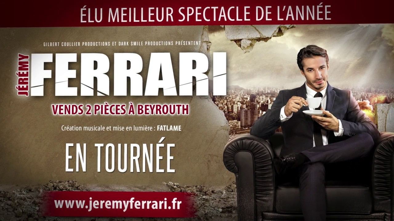spectacle jeremy ferrari vends 2 pieces a beyrouth