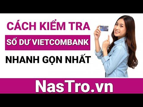🌽 Mẹo: Kiểm tra số dư tối thiểu trong thẻ ATM Vietcombank - Nastro.vn