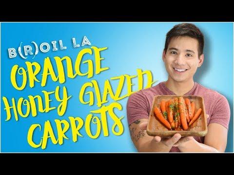 How to make Orange Honey Glazed Carrots | B(R)OIL LA