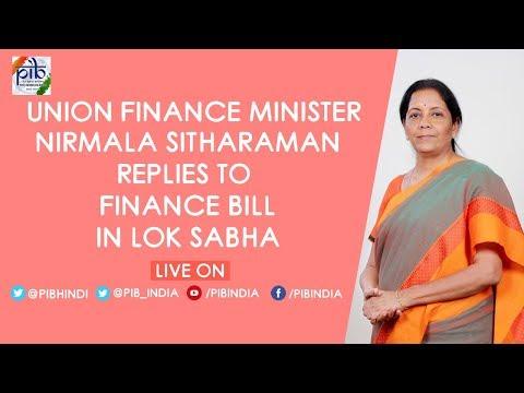 Finance Minister Nirmala Sitharaman reply on Finance Bill in Lok Sabha