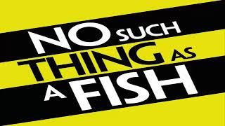 No Such Thing As A Fish - No Such Thing As A Fishman