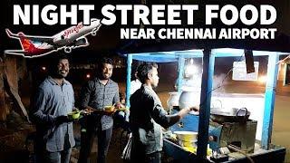 Night Street Food | Near Chennai Airport
