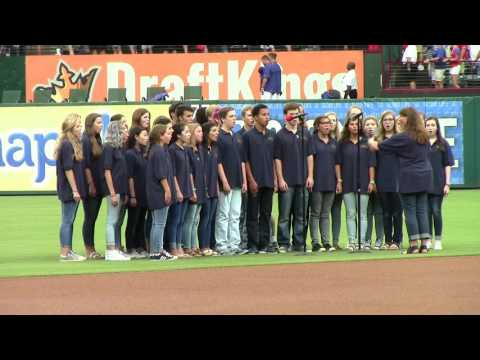 Highland Park HS Choir sings the National Anthem at the Texas Rangers game 7/28/16