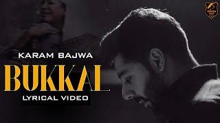 Bukkal Karam Bajwa Free MP3 Song Download 320 Kbps