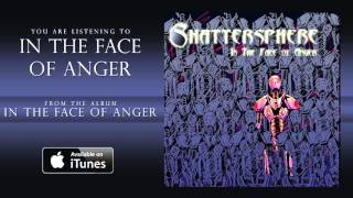 Watch Shattersphere In The Face Of Anger video