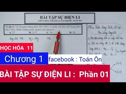 [HÓA 11] BÀI TẬP SỰ ĐIỆN LI   Phần 01   facebook : Toán Ôn