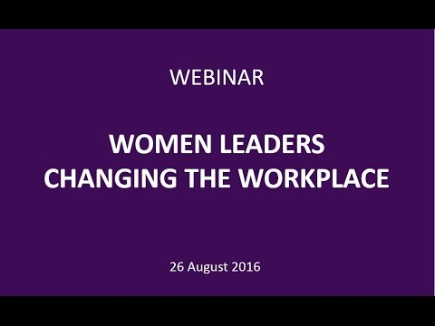 Women Leaders Changing the Workplace