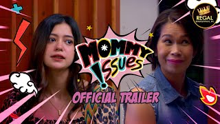 MOMMY ISSUES Official Trailer | Streaming May 7, 2021 Worldwide