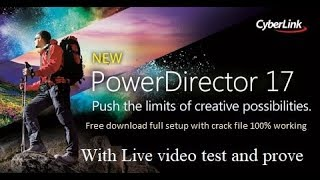 Cyber Link Power Director 17 Ultimate | Full Setup With Crack 100% working with video test