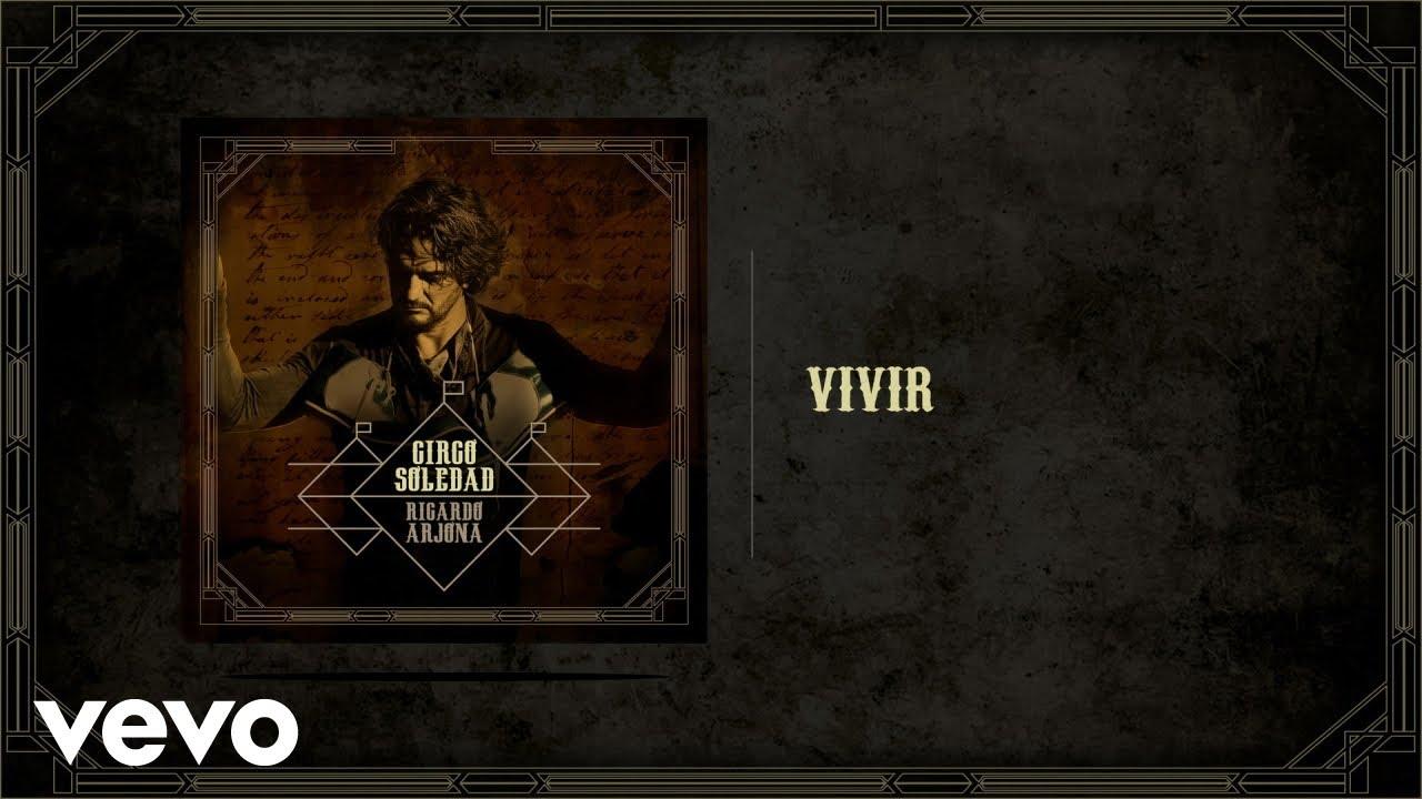 Download Ricardo Arjona - Vivir (Audio)