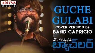 Guche Gulabi Cover Version By #BandCapricio | #MostEligibleBachelor Songs Image