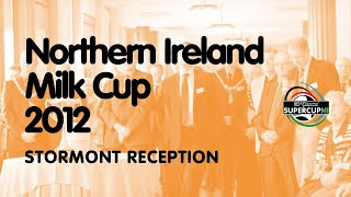 NI Milk Cup Stormont Reception