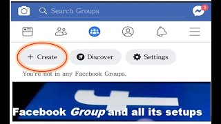 How to create Facebook Group and its setups complete details 2019