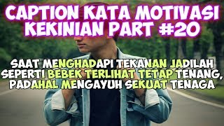 Caption Kata Motivasi Kekinian (status wa/foto) - Quotes Remaja Part #20