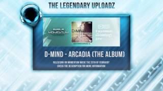 D-Mind - Arcadia (The Album) [HQ + HD ALBUM PREVIEWS]