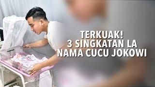 Terkuak! 3 Singkatan LA dari Nama Cucu Jokowi La Lembah Manah
