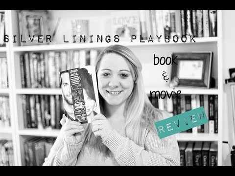 Silver Linings Playbook Book & Movie Review