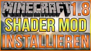 Minecraft Shader Installieren mit OptiFine 1.8 Schnell & Einfach ★ Tutorial ★ Deutsch