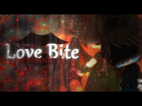 [GachaVerse] Love Bite Ep. 1 (Romance Vampire Story)