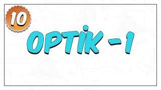 10.Sınıf Fizik  Optik -1