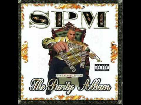 Spm South Park Mexican  Crazy Lady  The Purity Album