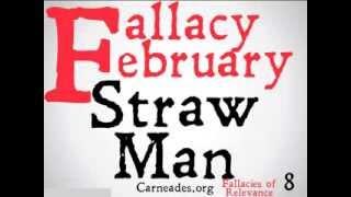 Straw Man (Logical Fallacy)