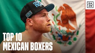 The Top 10 Mexican Boxers In The Sport Today