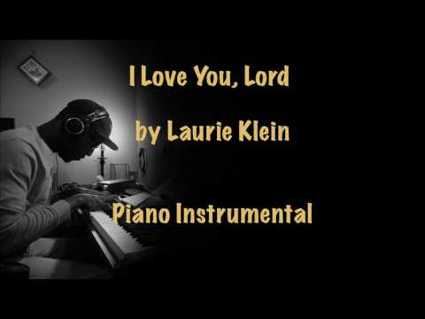I Love You Lord Keyboard Chords By Laurie Klein Worship Chords
