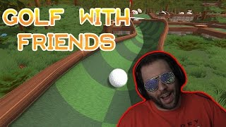 MY BALLS ARE BETTER THAN YOUR BALLS | Golf With Friends Multiplayer Gameplay Part 1