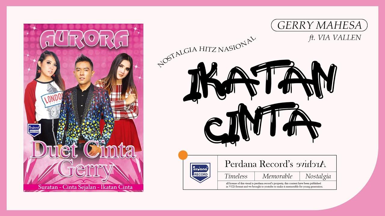 Via Vallen Feat Gerry Mahesa - Ikatan Cinta ( Official Music Video )