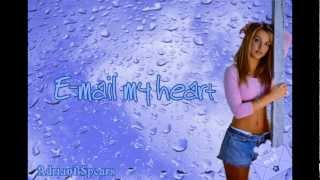 Britney Spears - E-mail My Heart Lyrics