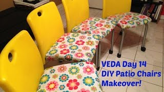 Veda Day 14 ~ Diy Patio Chairs Makeover