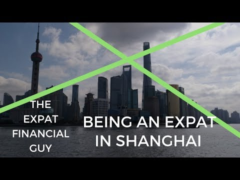 Living and Working in Shanghai, China as an Expat in Finance | Expats Everywhere