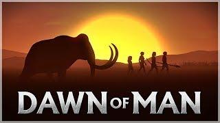 『Dawn of Man 人類黎明』摩登原始人!