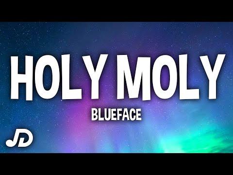 """Blueface - Holy Moly (Lyrics) ft. NLE Choppa """"Holy moly donut shop"""""""