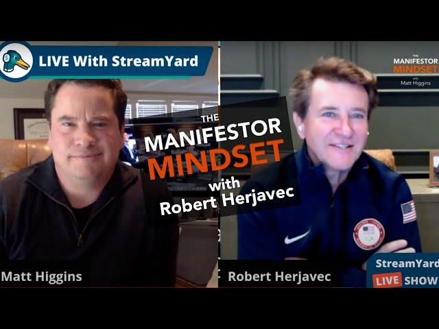 The Manifestor Mindset with Robert Herjavec