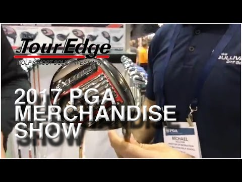 2017 Tour Edge And Tour Exotics Lineup At The PGA Merchandise Show