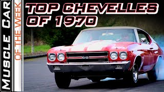 Top Chevelles of 1970 -  Muscle Car Of The Week Video Episode 372