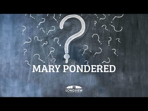 Mary Pondered - Tuesday Evening Service 12/24/19 - Pastor Bob Gray II