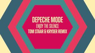Depeche Mode - Enjoy The Silence (Tom Staar & Kryder Remix) FREE DOWNLOAD