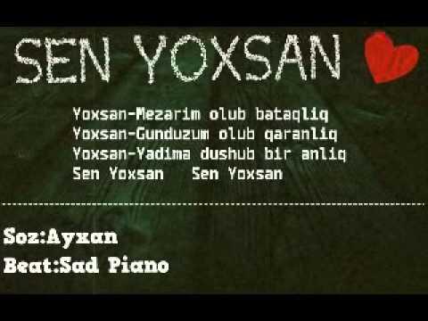 Ayxan Sen Yoxsan Azeri Rap Youtube