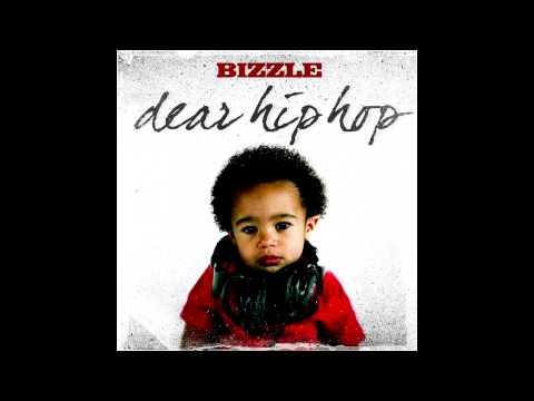 Bizzle- Dear Hip hop