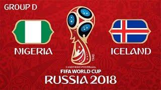 Nigeria vs Iceland | 22/06/2018 | 2018 FIFA World Cup Russia | FIFA 18