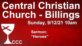 Billings Central Christian Church Sunday Service 9/12/21