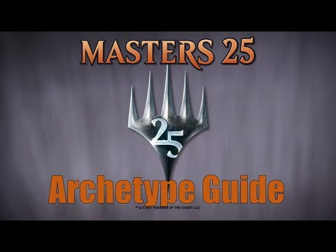 Masters 25 Draft Archetype Guide