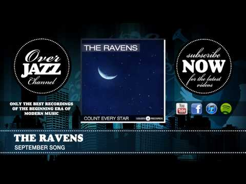 The Ravens - September Song (1947)