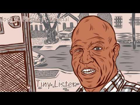 Tiny Lister ft. Krucial @joshbpimpin