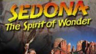 Sedona: The Spirit of Wonder, Original IMAX Movie