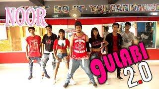 GULABI 2.0 [ NOOR ] MOONLIGHT DANCE CLASS Choreography Bye Ajay KUMAR